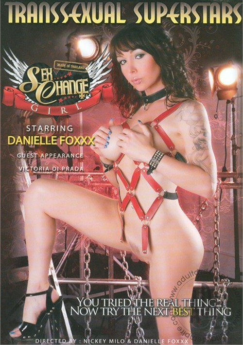Danielle foxxx sex change girl