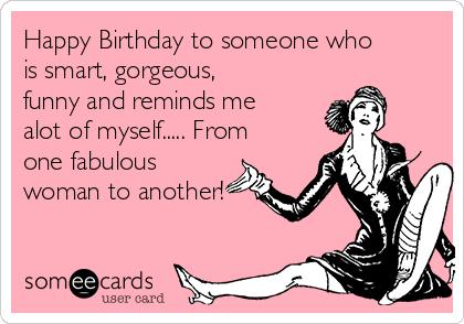 Happy birthday crazy ass