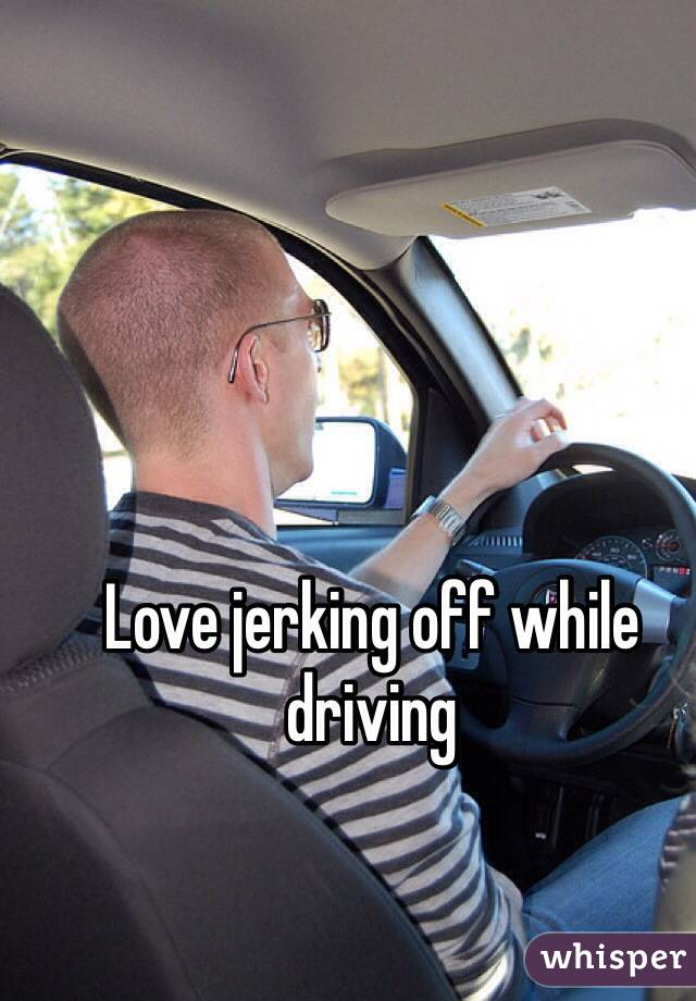 He jack off driving
