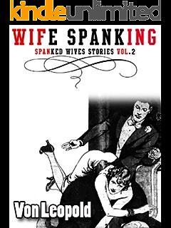 Husband spanks errant wife