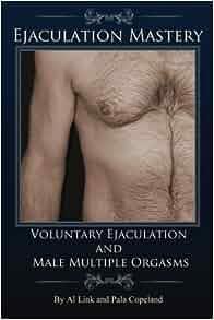 Men orgasm multiple loud